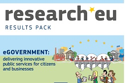 research*eu RESULTS PACK – eGovernment: delivering innovative public services for citizens and businesses