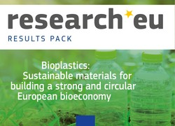 research*eu RESULTS PACK - Bioplastics: Sustainable materials for building a strong and circular European bio-economy