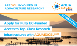Second AQUAEXCEL2020 Call for Access Now Open: Fully EC-Funded Access to Top-Class Aquaculture Research Infrastructures