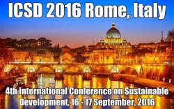 4th International Conference on Sustainable Development, ICSD-2016, Rome, Italy