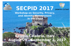 SECPID 2017 - Workshop on Secyrity, Privacy, and Identity Management in the Cloud at ARES 2017