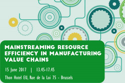 Mainstreaming resource efficiency in manufacturing value chains