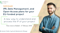 27th February 2018: an innovative seminar in Madrid on IPR, Data Management and Open Access for your EU-funded projects