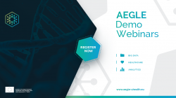 AEGLE Series of WEBINARS: AEGLE Platform Demonstrations: Big Data analytics in Healthcare