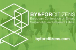 The ways toward a Smart Regeneration of Cities and Regions is the core of the BY&FORCITIZENS Conference