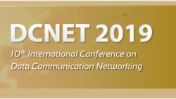 International Conference on Data Communication Networking - DCNET 2019