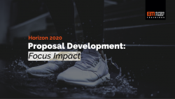 Horizon 2020 Proposal Development: Focus Impact